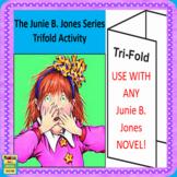Junie B. Jones Novel Study Trifold Activity