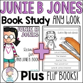 Junie B. Jones Novel Study for ANY book PLUS Flip Books