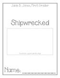 Junie B. Jones Shipwrecked Comprehension Packet
