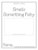Junie B. Jones Smells Something Fishy Comprehension Packet