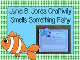 Junie B. Jones Smells Something Fishy Craftivity
