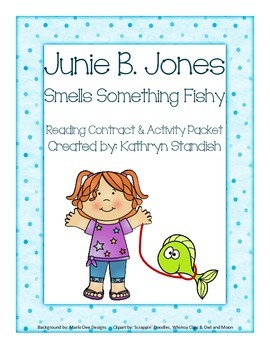 Junie B. Jones, Smells Something Fishy (Reading Contract & Activity Packet)