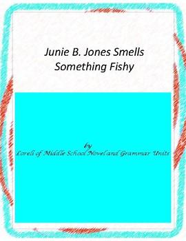 Junie B. Jones Smells Something Fishy  Unit with Literary