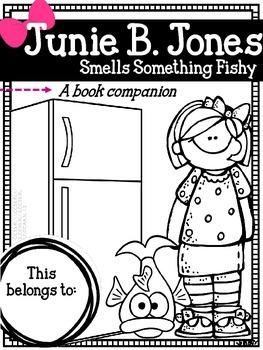 Junie B. Jones Smells Something Fishy: a Reading Companion