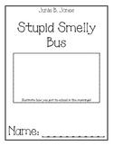 Junie B. Jones, Stupid Smelly Bus Comprehension Packet