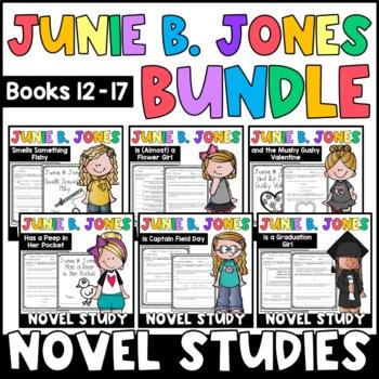 Junie B. Jones BUNDLE: Reading Responses for Junie B. Books 12-17
