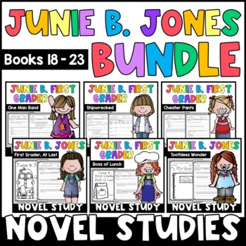 Junie B. Jones BUNDLE: Reading Responses for Junie B. Books 18-23