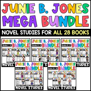 Junie B. Jones MEGA BUNDLE: Reading Response Sets for ALL 28 Junie B. Books!