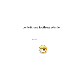 Junie B Jones Toothless Wonder