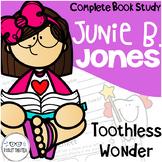 Junie B Jones Toothless Wonder Comprehension Unit