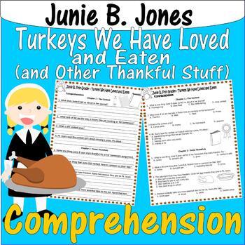 Junie B Jones Turkeys We Have Loved & Eaten Thanksgiving Comprehension