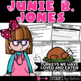 Junie B. Jones Turkeys We Have Loved and Eaten (and Other Thankful Stuff)