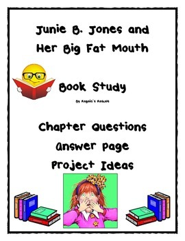 Junie B. Jones and Her Big Fat Mouth Book Study