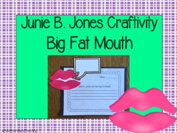 Junie B. Jones and Her Big Fat Mouth Craftivity