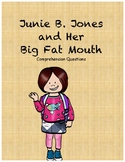 Junie B. Jones and Her Big Fat Mouth comprehension questions