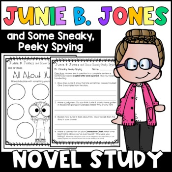 Junie B. Jones and Some Sneaky Peeky Spying: Complete Unit