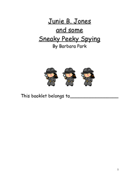 Junie B. Jones and Some Sneaky Peeky Spying by Barbara Parks Novel Study