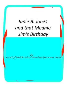 Junie B. Jones and That Meanie Jim's Birthday Literature and Grammar Unit