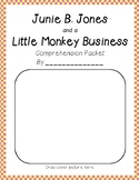 Junie B. Jones and a Little Monkey Business #2 comprehensi