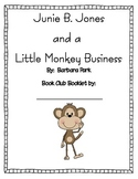 Junie B Jones and a Little Monkey Business Book Club Packet