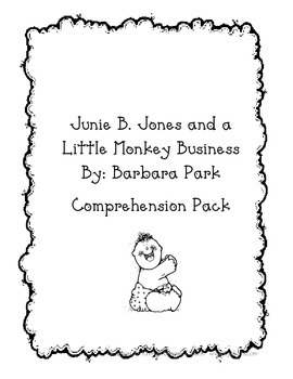 Junie B. Jones and a Little Monkey Business Comprehension Pack