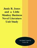 Junie B. Jones and a Little Monkey Business Novel Literature Unit Study