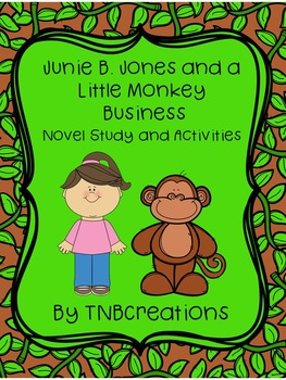 Junie B. Jones and a Little Monkey Business Novel Study