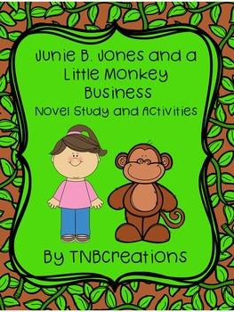 Junie B. Jones and a Little Monkey Business Novel Study