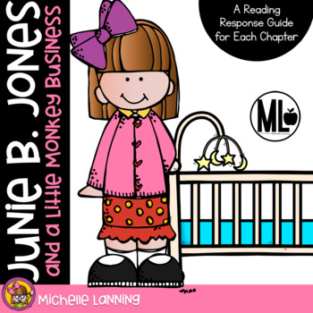Junie B. Jones and a Little Monkey Business: A Reading Response Guide