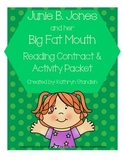 Junie B. Jones and her Big Fat Mouth (Reading Contract & Activity Packet)
