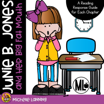 Junie B. Jones and her Big Fat Mouth: A Reading Response Guide