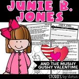 Junie B. Jones and the Mushy Gushy Valentime | Printable a
