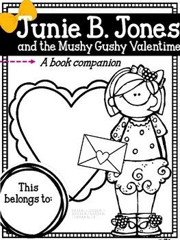 Junie B. Jones and the Mushy Gushy Valentime: a Reading Companion