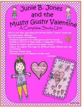 Junie B. Jones and the Mushy Gushy Valentine Complete Unit