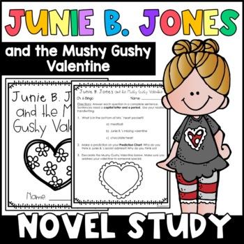 Junie B. Jones and the Mushy Gushy Valentine: Complete Uni