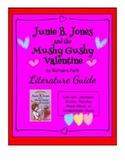 Junie B. Jones and the Mushy Gushy Valentine - Literature Guide