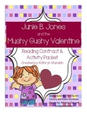 Junie B. Jones and the Mushy Gushy Valentine (Reading & Activity Packet)