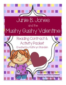 Junie B. Jones and the Mushy Gushy Valentine (Reading & Activity Packet)