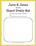 Junie B. Jones and the Stupid Smelly Bus #1 Comprehension and grammar packet