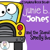Junie B. Jones and the Stupid Smelly Bus Comprehension Unit