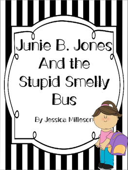 Junie B. Jones and the Stupid Smelly Bus Book Study