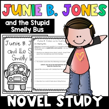 Junie B. Jones and the Stupid Smelly Bus: Complete Unit of Reading Responses