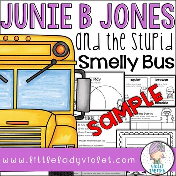 Junie B. Jones and the Stupid Smelly Bus Comprehension SAMPLE