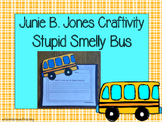 Junie B. Jones and the Stupid Smelly Bus Craftivity