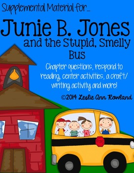 Junie B Jones and the Stupid Smelly Bus Literary Companion