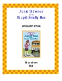 Junie B. Jones and the Stupid Smelly Bus Literature Unit