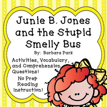 Junie B. Jones and the Stupid Smelly Bus - NO PREP! Reading Comprehension