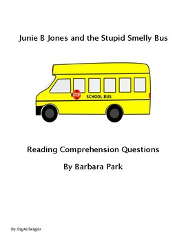 Junie B. Jones and the Stupid Smelly Bus Reading Comprehension Questions
