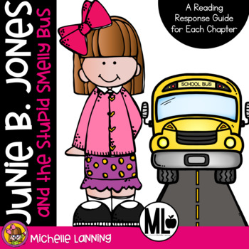Junie B. Jones and the Stupid Smelly Bus: A Reading Response Guide