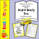 Junie B. Jones and the Stupid Smelly Bus by Barbara Park Book Unit